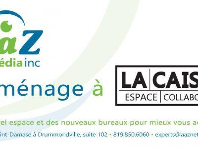 """AaZ Déménage à """"LA CAISSE"""" espace collaboratif"""