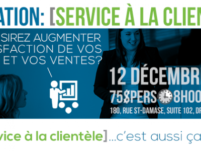 Formation « Service à la clientèle » (2016-12-06, Drummondville)